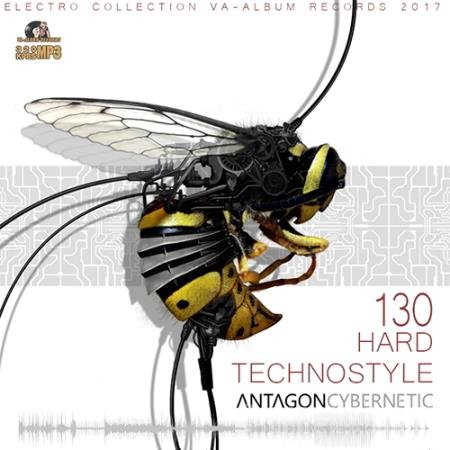 Antagon Cybernetic: 130 Hard Technostyle (2016)