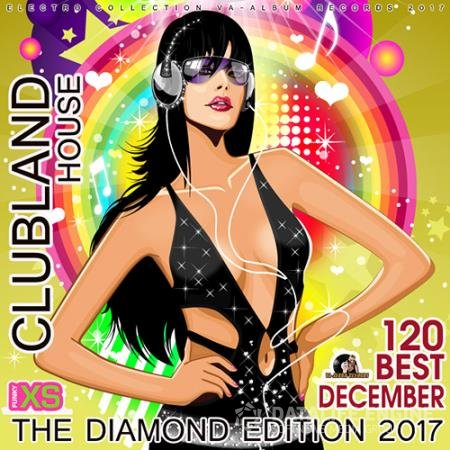 Clubland House: The Diamond Edition (2017)