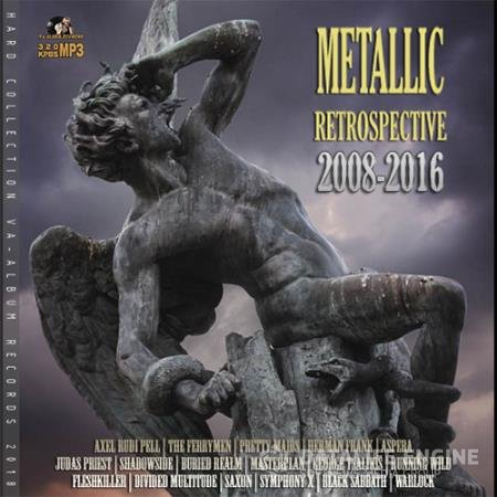 Metallic Retrospective (2008-2016)