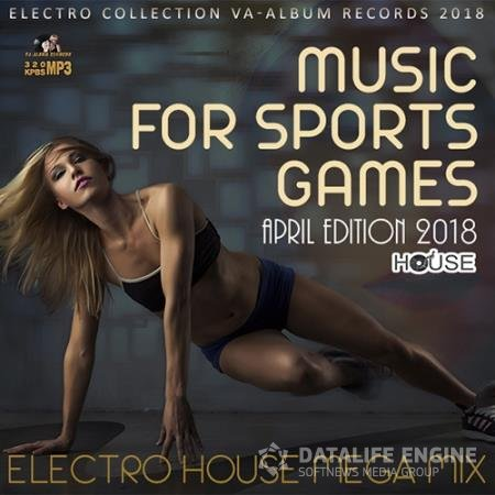Music For Sports Games: April Edition (2018)