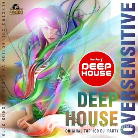 Oversensitive: Deep House Set (2018)