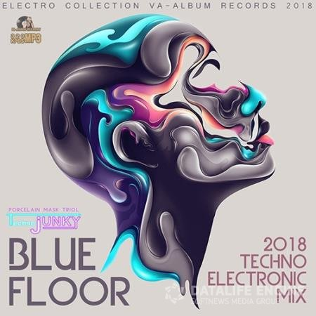 Blue Floor: Techno Electronic Mix (2018)