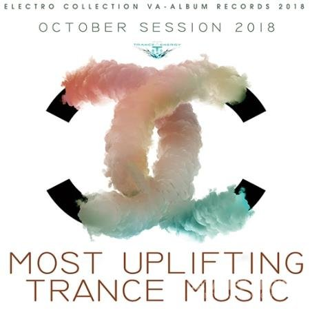 Most Uplifting Trance Music (2018)