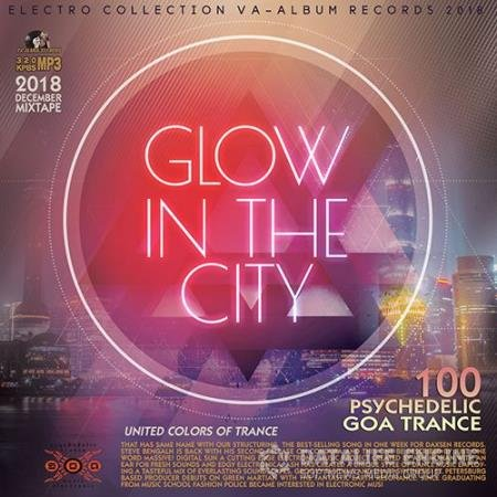 Glow In The Sity: Psychedelic Trance (2018)