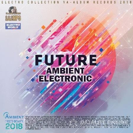 Future Ambient Electronic (2018)
