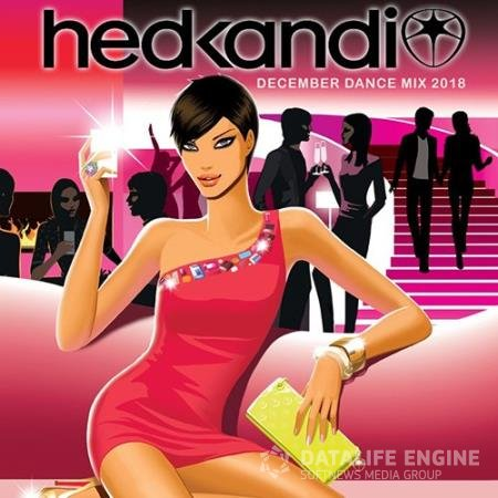 Hedkandi December Dance Mix (2018)