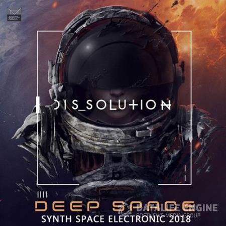 Dissolution: Deep Space Electronic (2018)