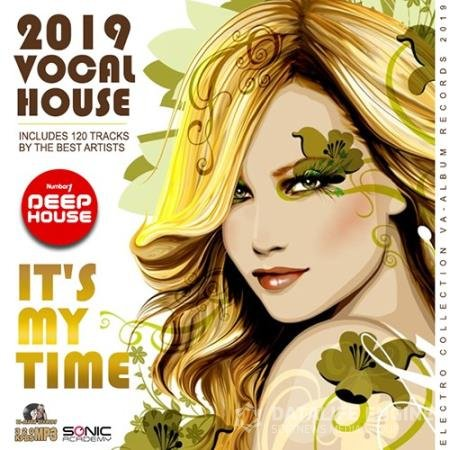 Yt's My Time: Vocal House (2019)