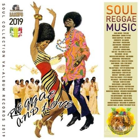 Reggae And Love: Soul Music (2019)