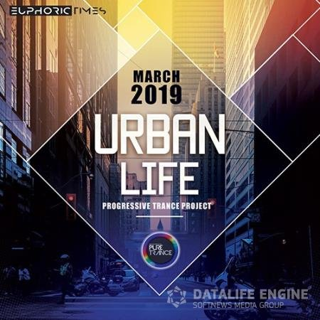 Urban Life: Progressive Trance Project (2019)