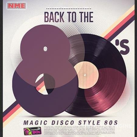Back To The 80s: Magic Disco Style (2019)
