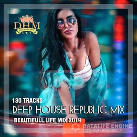 Deep House Republic Mix (2019)