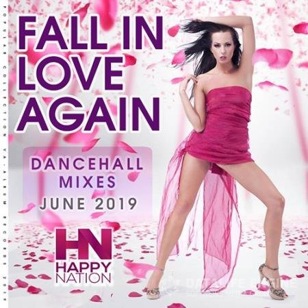 Fall In Love Again: Dancehall Mixes (2019)