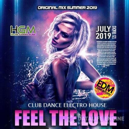 Feel The Love: Club House Electromix (2019)