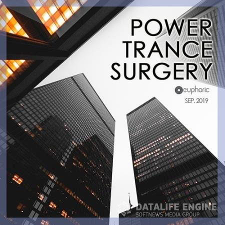 Power Trance Surgery: Euphoric Mix (2019)