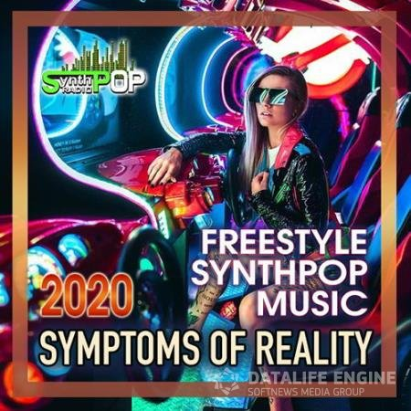 Symptoms Of The Reality: Freestyle Synthpop (2020)