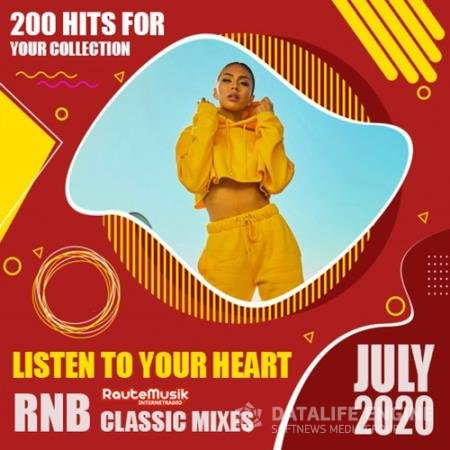 Listen To Your Heart: RnB Classic Mixes (2020)