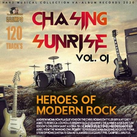 Chasing Sunrise: Heroes Of Modern Rock Vol.01 (2020)