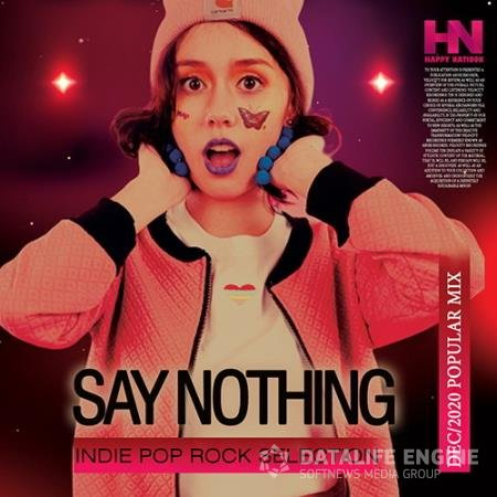 Say Nothing: Indie Pop Rock Selection (2020)
