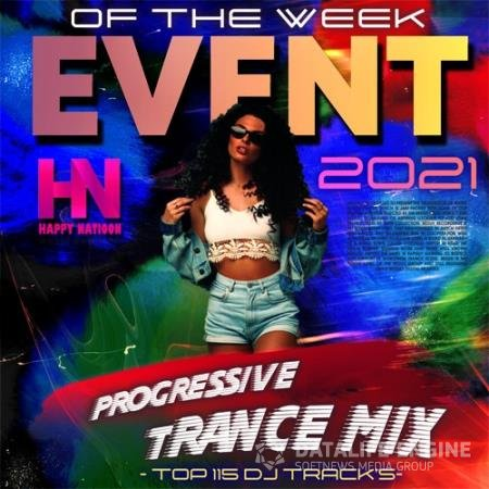 Event Of The Week: Progressive Trance Mix (2021)