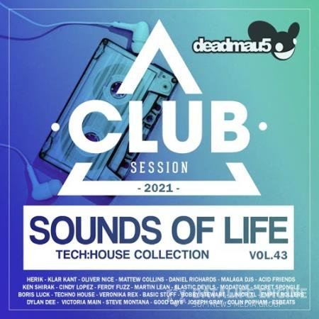 Sounds Of Life: Tech House Club Session (2021)